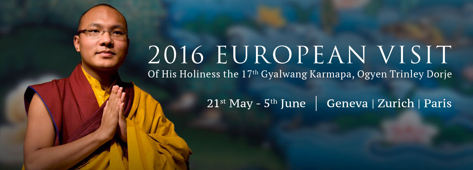 Karmapa European Visit 2016
